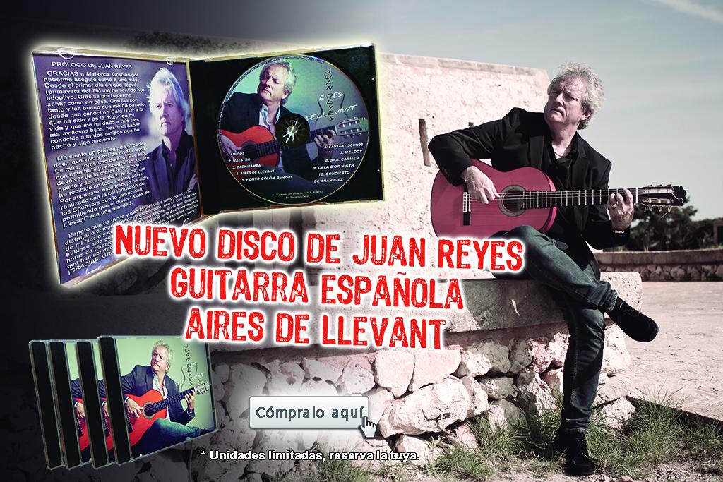 nuevos-disco-juan-reyes-guitar-guitarra-flamenca-mallorca-conciertos